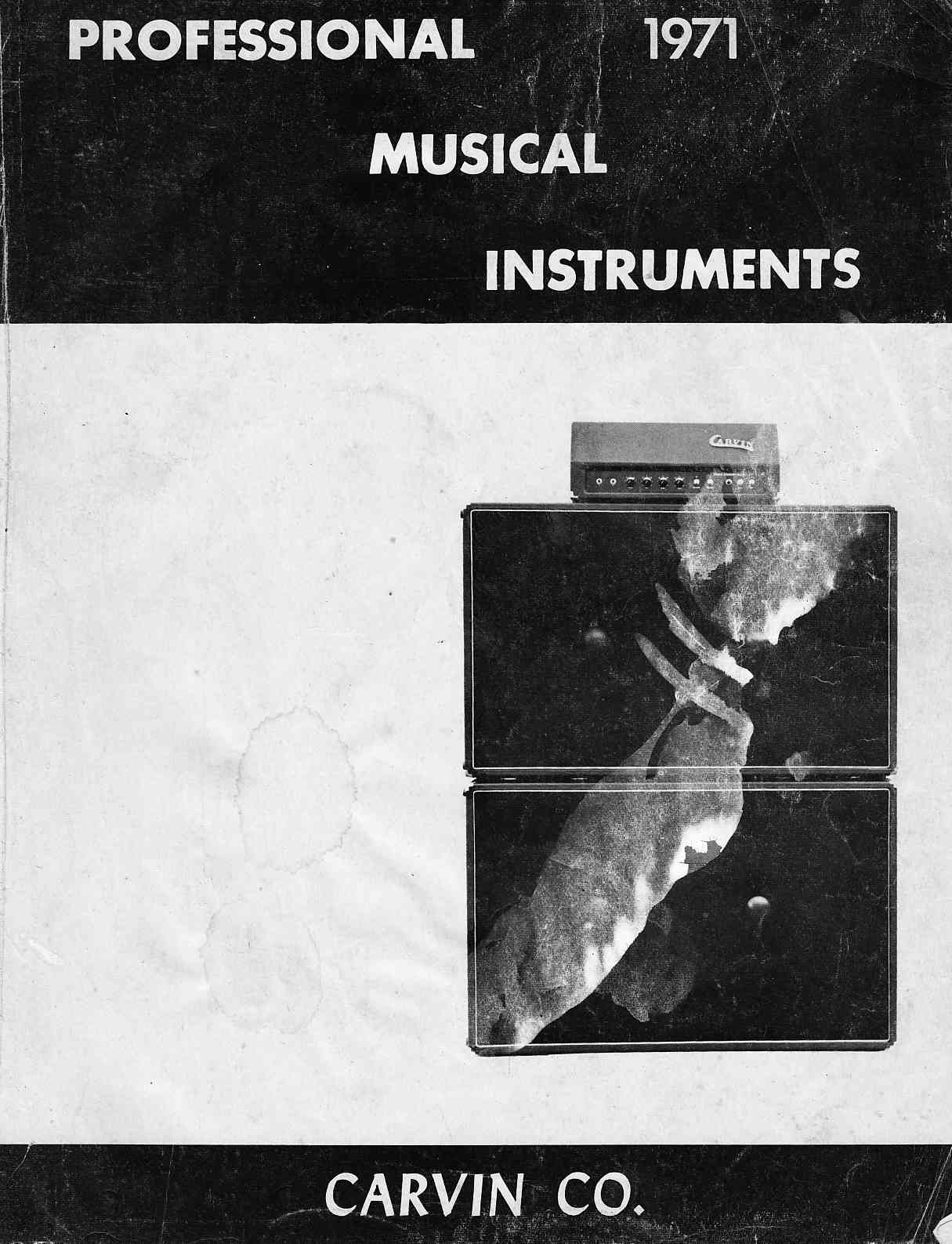 Carvin Guitars Amplifiers And Pa Equipment 1971 Catalog Schematics Download